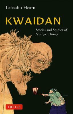 Kwaidan By Hearn, Lafcadio